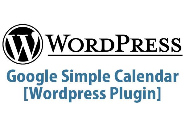 Google Simple Calendar [Wordpress Plugin] (Memo)